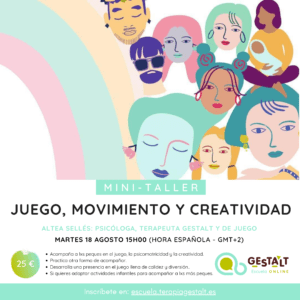 Juego, movimiento y creatividad - minitaller de la Escuela Gestalt Online - Instituto de Terapia Gestalt de Castellón