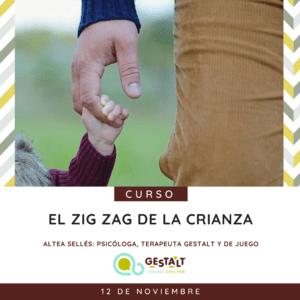 El zig zag de la crianza - curso de la Escuela Gestalt Online - Instituto de Terapia Gestalt de Castellón
