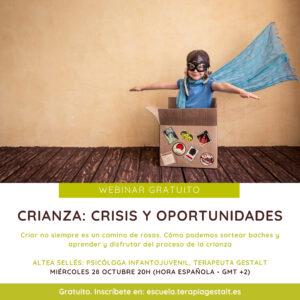 Cartel del Webinar Crianza: crisis y oportunidades - 28 octubre 2020 - Imparte Altea Sellés | Escuela Gestalt Online - Proyecto del Instituto de Terapia Gestalt de Castellón
