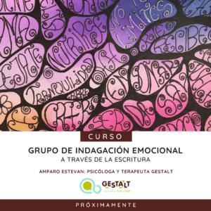 Grupo de indagación emocional a través de la escritura - curso de la Escuela Gestalt Online - Instituto de Terapia Gestalt de Castellón